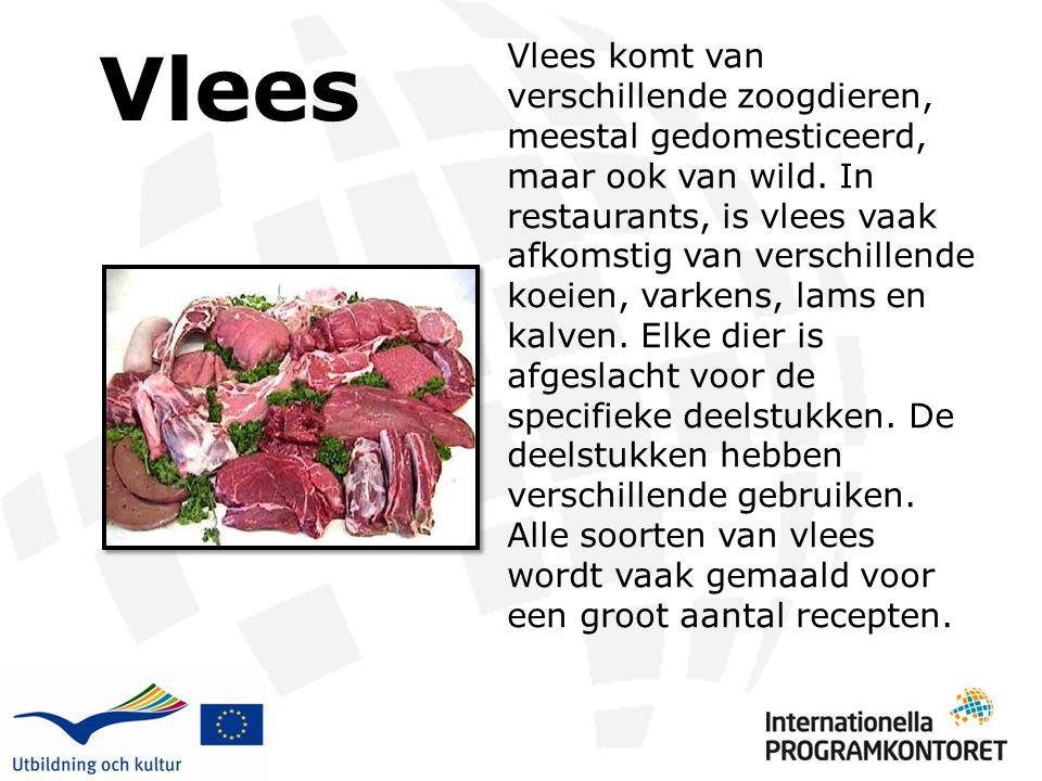 Vlees Vlees komt van verschillende zoogdieren, meestal gedomesticeerd, maar ook van wild. In restaurants, is vlees vaak afkomstig van verschillende ko