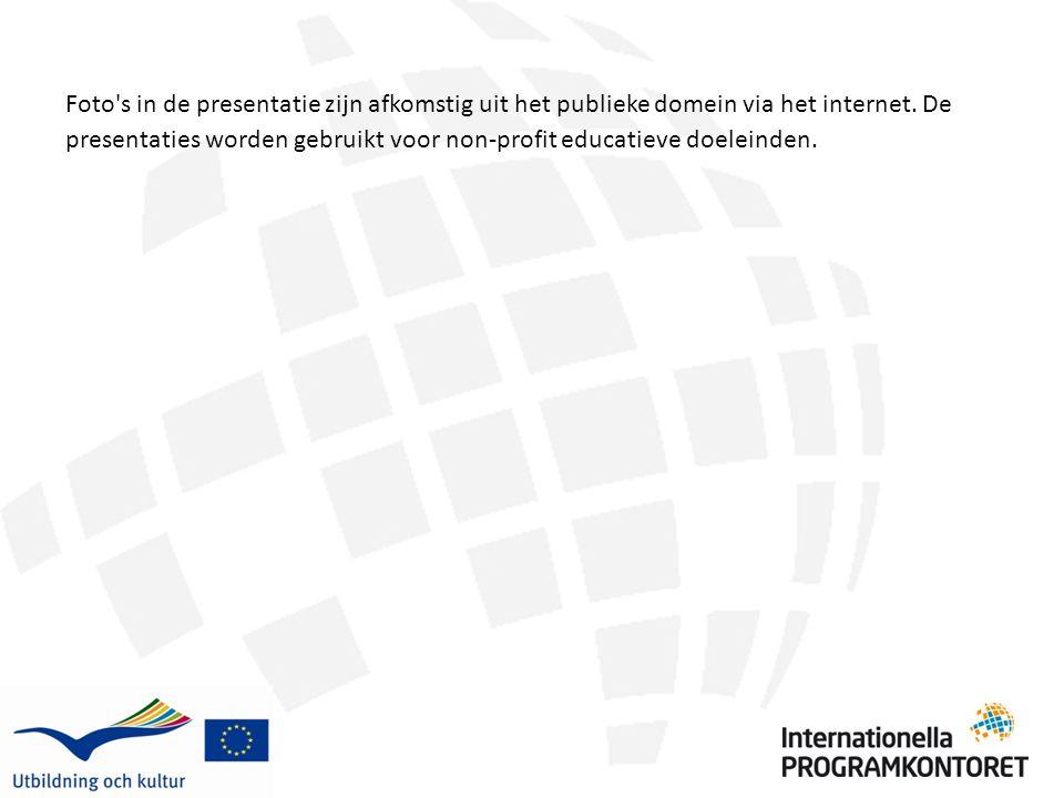 Foto's in de presentatie zijn afkomstig uit het publieke domein via het internet. De presentaties worden gebruikt voor non-profit educatieve doeleinde