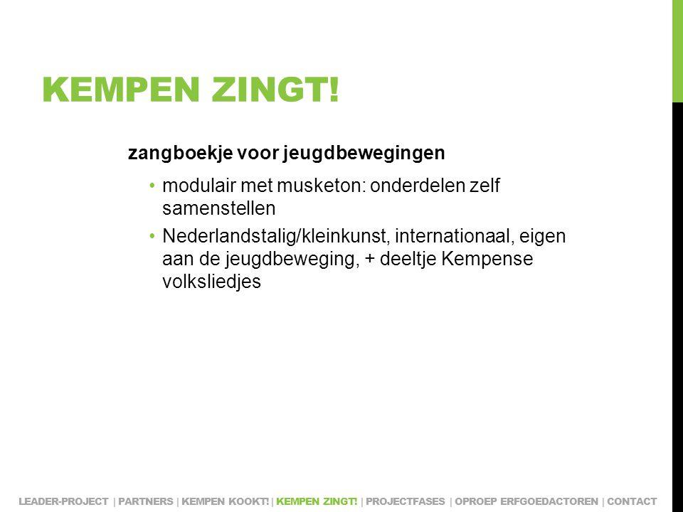 KEMPEN ZINGT! zangboekje voor jeugdbewegingen modulair met musketon: onderdelen zelf samenstellen Nederlandstalig/kleinkunst, internationaal, eigen aa