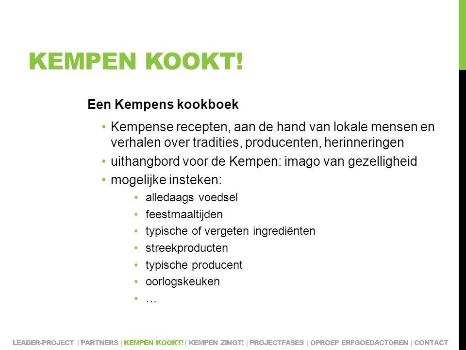 KEMPEN KOOKT! Een Kempens kookboek Kempense recepten, aan de hand van lokale mensen en verhalen over tradities, producenten, herinneringen uithangbord