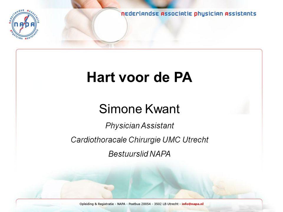 Hart voor de PA Simone Kwant Physician Assistant Cardiothoracale Chirurgie UMC Utrecht Bestuurslid NAPA