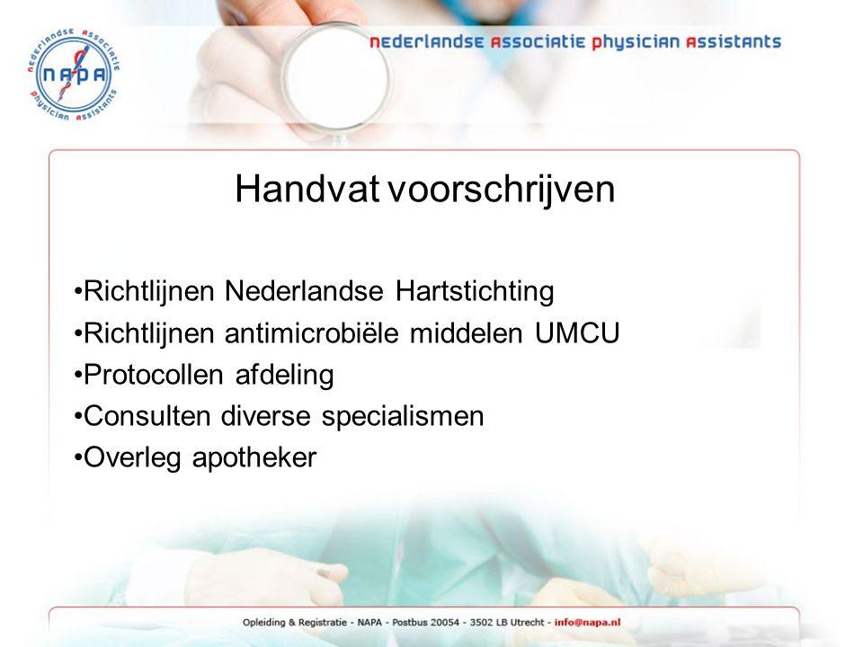 Handvat voorschrijven Richtlijnen Nederlandse Hartstichting Richtlijnen antimicrobiële middelen UMCU Protocollen afdeling Consulten diverse specialism