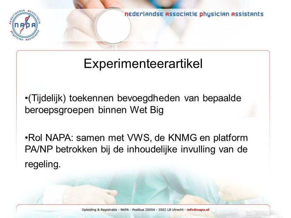 Experimenteerartikel (Tijdelijk) toekennen bevoegdheden van bepaalde beroepsgroepen binnen Wet Big Rol NAPA: samen met VWS, de KNMG en platform PA/NP