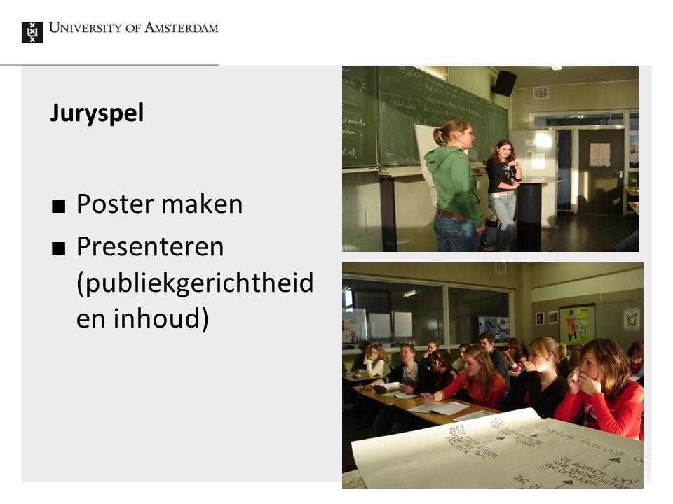 Juryspel Poster maken Presenteren (publiekgerichtheid en inhoud)