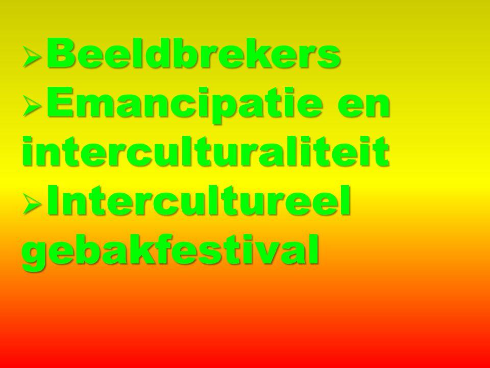  Beeldbrekers  Emancipatie en interculturaliteit  Intercultureel gebakfestival