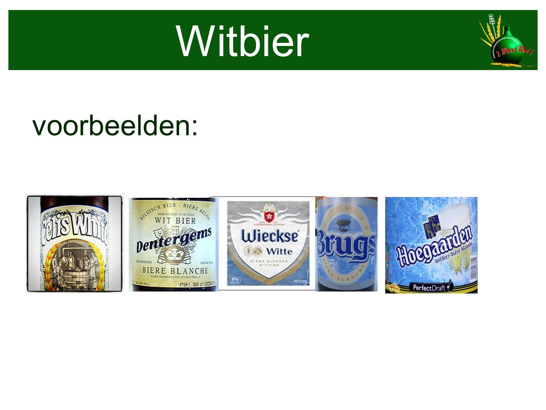 Witbier voorbeelden: