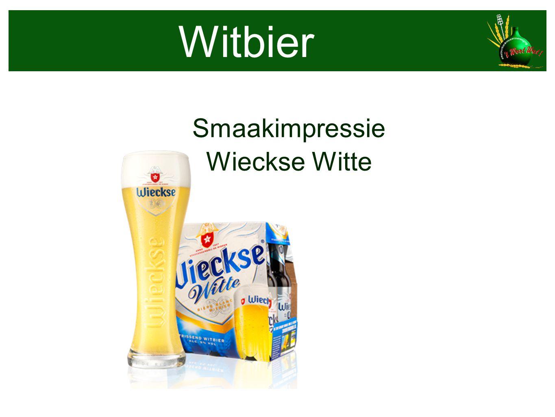 Witbier Smaakimpressie Wieckse Witte