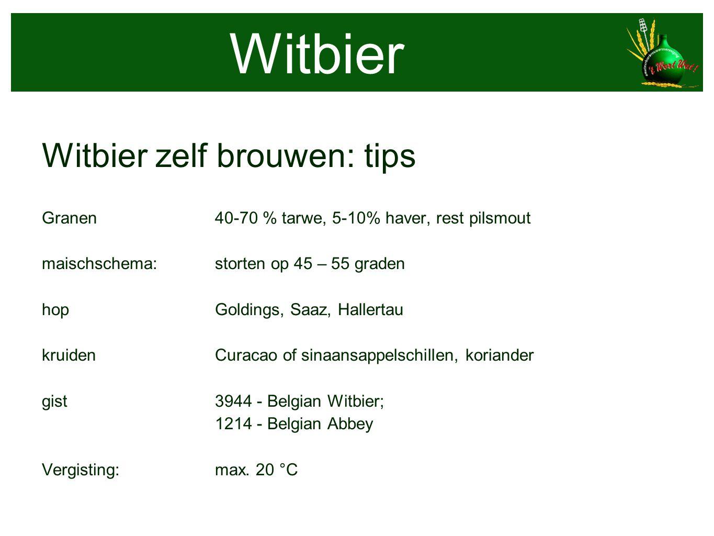 Witbier Witbier zelf brouwen: tips Granen40-70 % tarwe, 5-10% haver, rest pilsmout maischschema:storten op 45 – 55 graden hopGoldings, Saaz, Hallertau