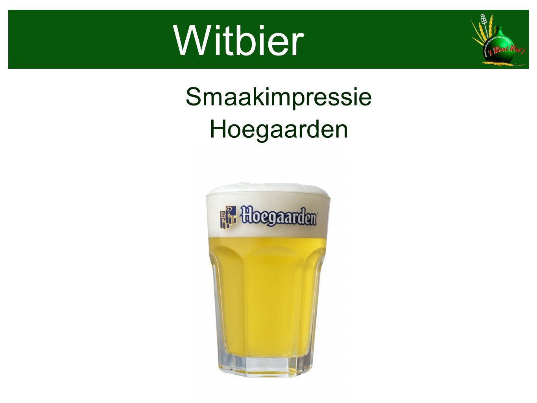 Witbier Smaakimpressie Hoegaarden