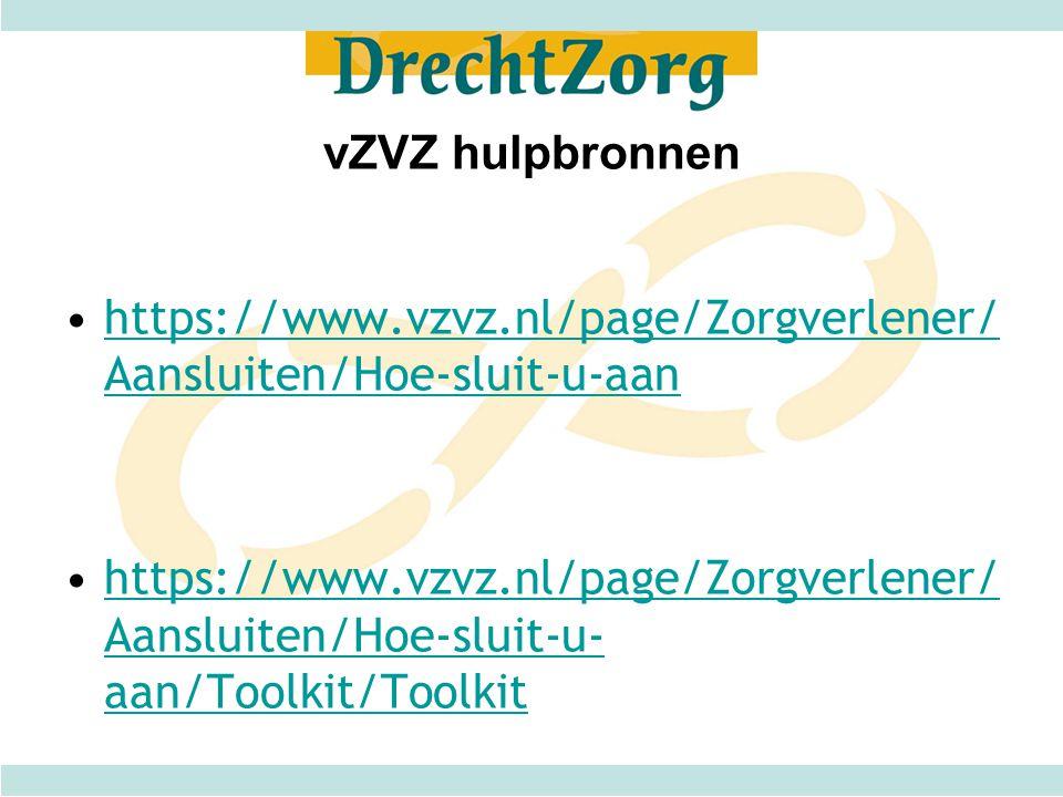 vZVZ hulpbronnen https://www.vzvz.nl/page/Zorgverlener/ Aansluiten/Hoe-sluit-u-aanhttps://www.vzvz.nl/page/Zorgverlener/ Aansluiten/Hoe-sluit-u-aan ht