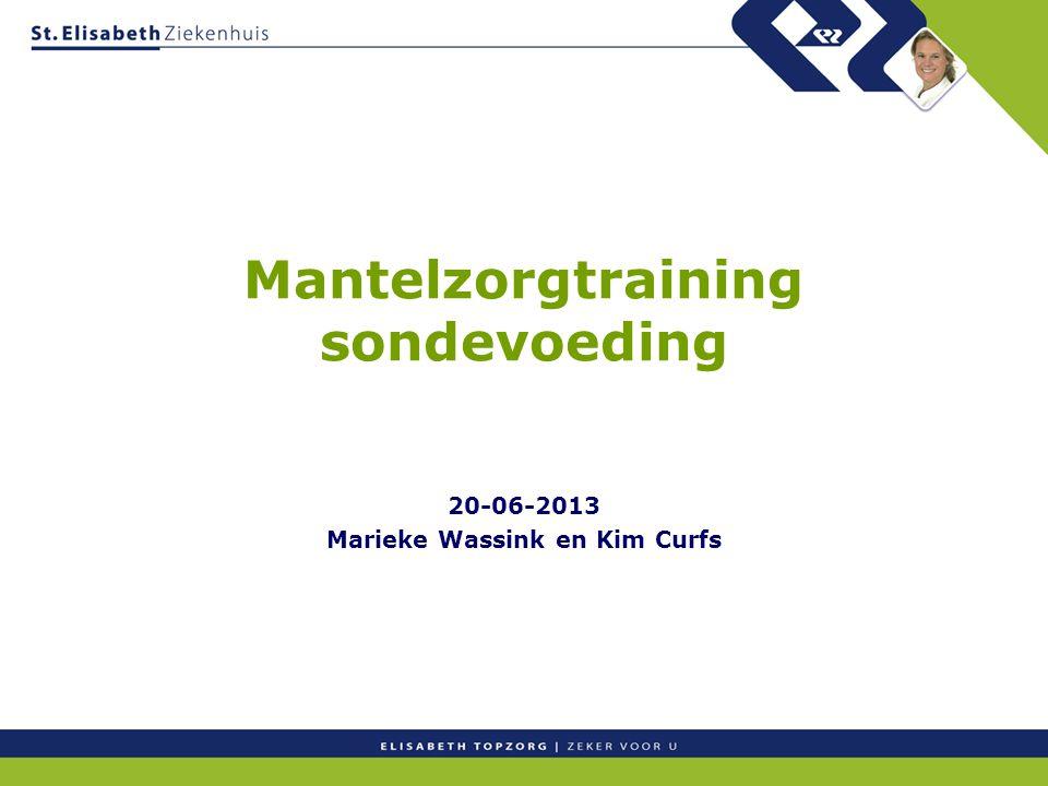 Mantelzorgtraining sondevoeding 20-06-2013 Marieke Wassink en Kim Curfs