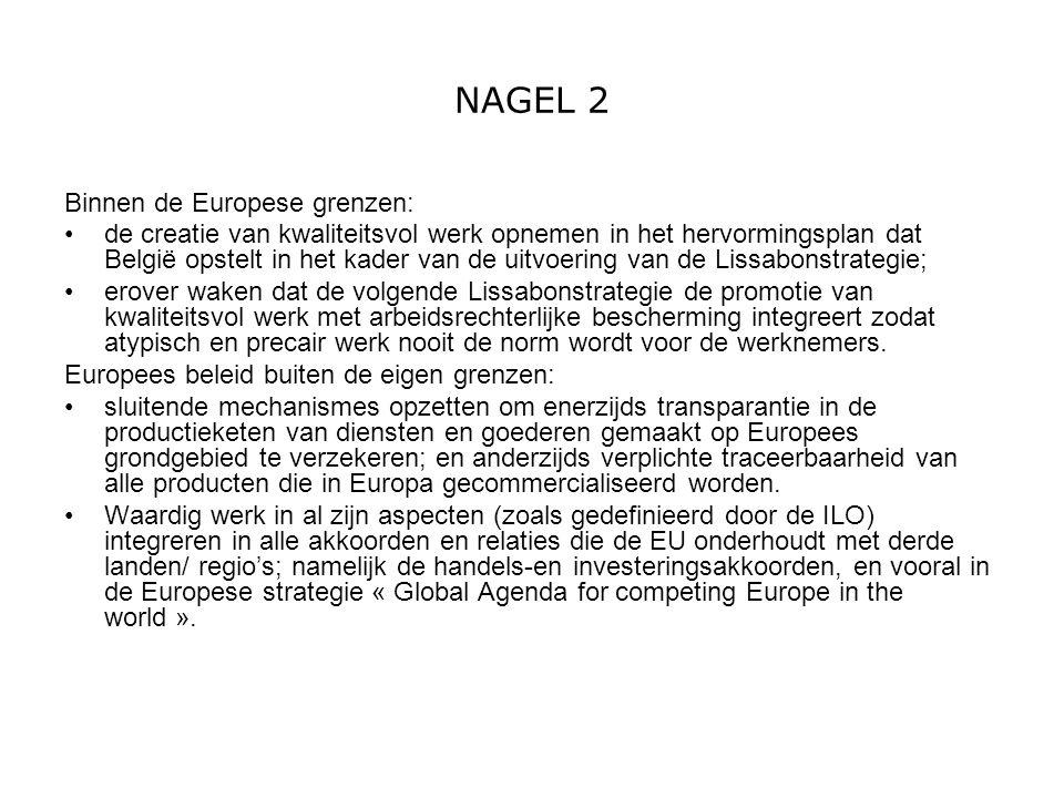 NAGEL 2 Binnen de Europese grenzen: de creatie van kwaliteitsvol werk opnemen in het hervormingsplan dat België opstelt in het kader van de uitvoering