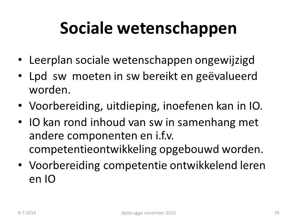Sociale wetenschappen Leerplan sociale wetenschappen ongewijzigd Lpd sw moeten in sw bereikt en geëvalueerd worden.