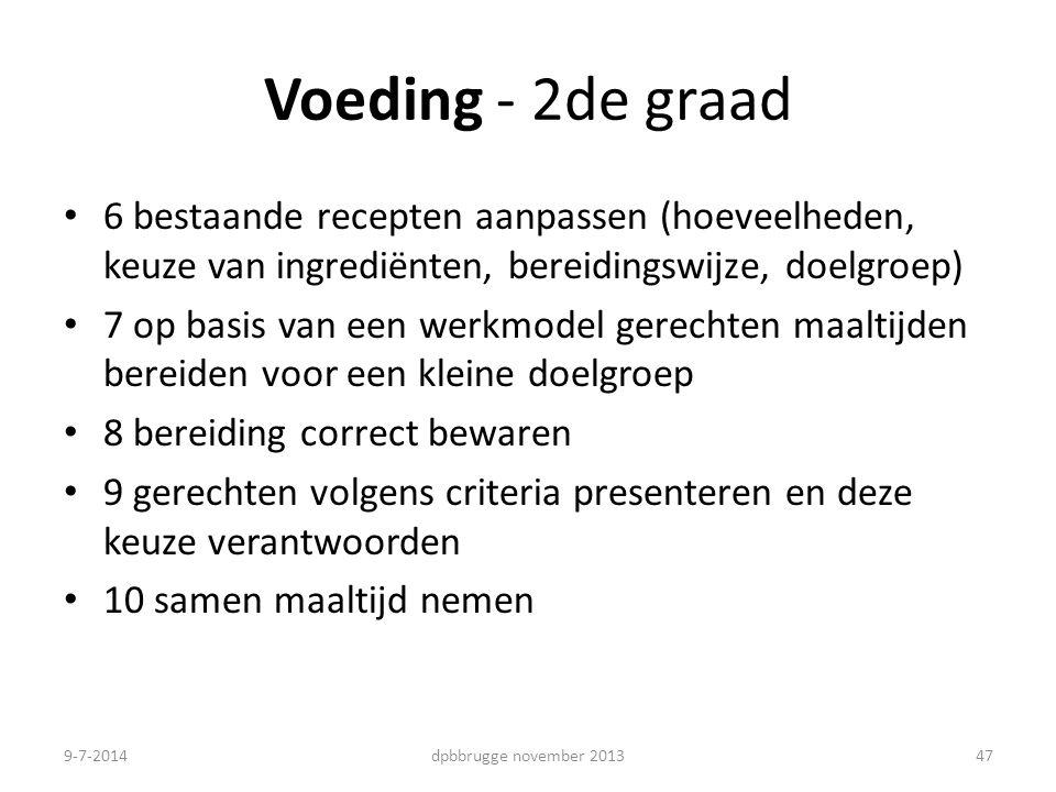 Voeding - 2de graad 6 bestaande recepten aanpassen (hoeveelheden, keuze van ingrediënten, bereidingswijze, doelgroep) 7 op basis van een werkmodel ger