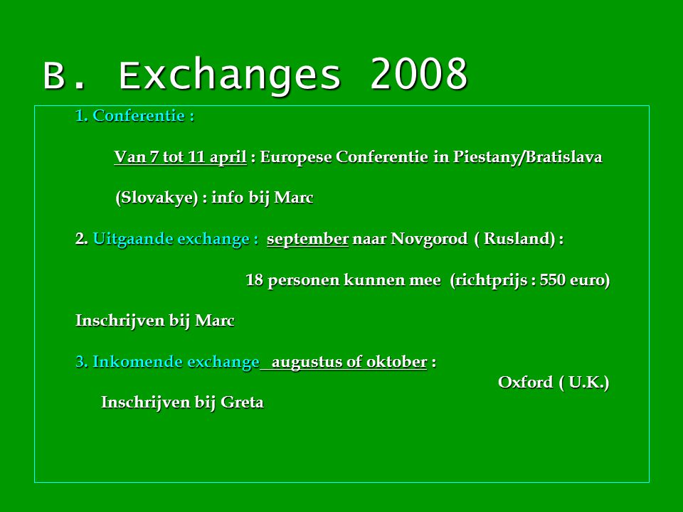 B. Exchanges 2008 1.