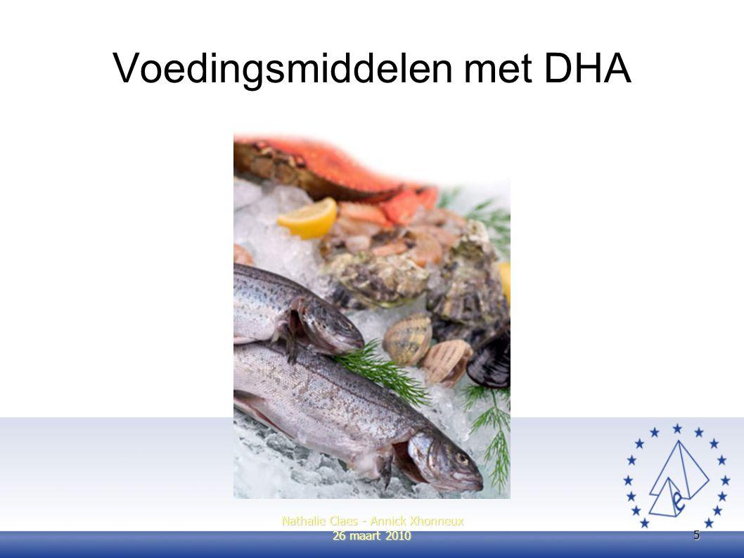 5 Voedingsmiddelen met DHA Nathalie Claes - Annick Xhonneux 26 maart 2010