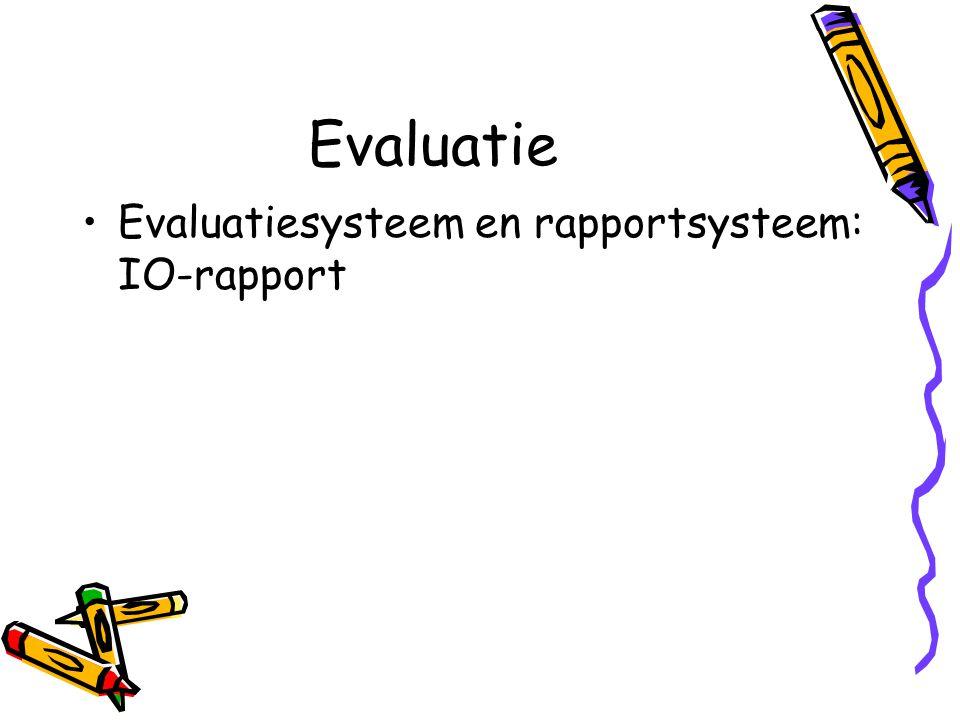 Evaluatie Evaluatiesysteem en rapportsysteem: IO-rapport