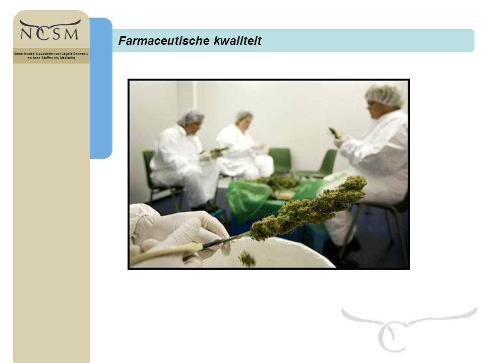 Titel Nederlandse Associatie voor Legale Cannabis en haar Stoffen als Medicatie Cannabis flos Nederlandse Associatie voor Legale Cannabis en haar Stoffen als Medicatie Gedroogde vrouwelijke bloemtop = Cannabis Flos = Wiet