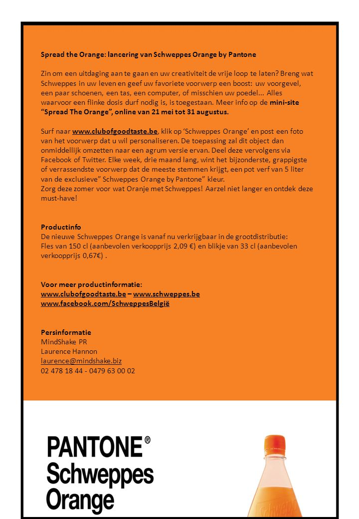 Spread the Orange: lancering van Schweppes Orange by Pantone Zin om een uitdaging aan te gaan en uw creativiteit de vrije loop te laten.