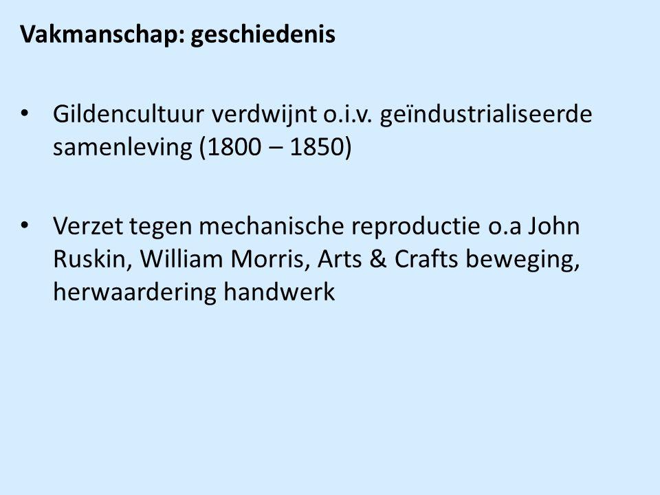 Vakmanschap: geschiedenis Gildencultuur verdwijnt o.i.v.