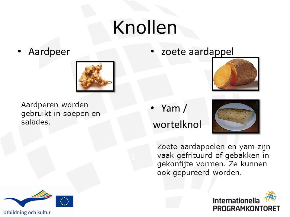 Knollen Aardpeer zoete aardappel Yam / wortelknol 1 Aardperen worden gebruikt in soepen en salades. Zoete aardappelen en yam zijn vaak gefrituurd of g