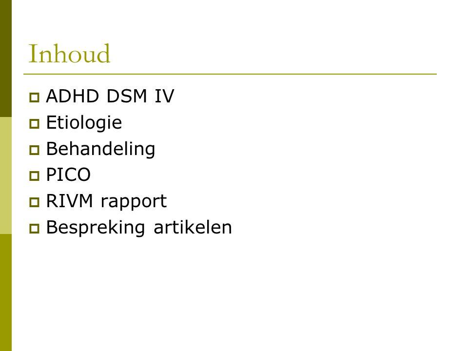 ADHD  Gedragsmatige en neuro-cognitieve conditie met:  Motorische hyperactiviteit  Aandachttekort en impulsiviteit in een mate die onaangepast is en niet past bij het ontwikkelingsstadium