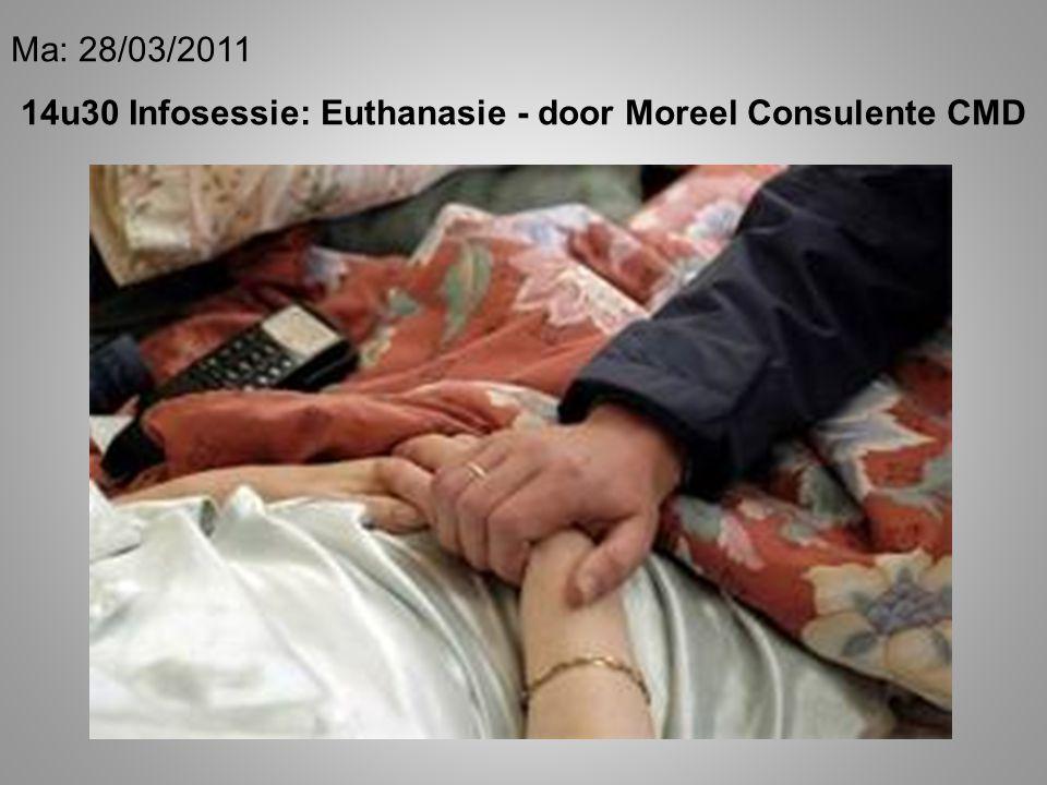 Ma: 28/03/2011 14u30 Infosessie: Euthanasie - door Moreel Consulente CMD