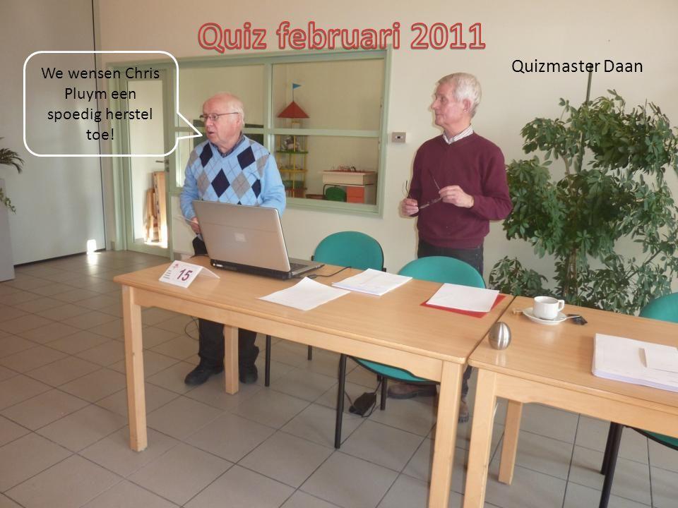 Quizmaster Daan We wensen Chris Pluym een spoedig herstel toe!