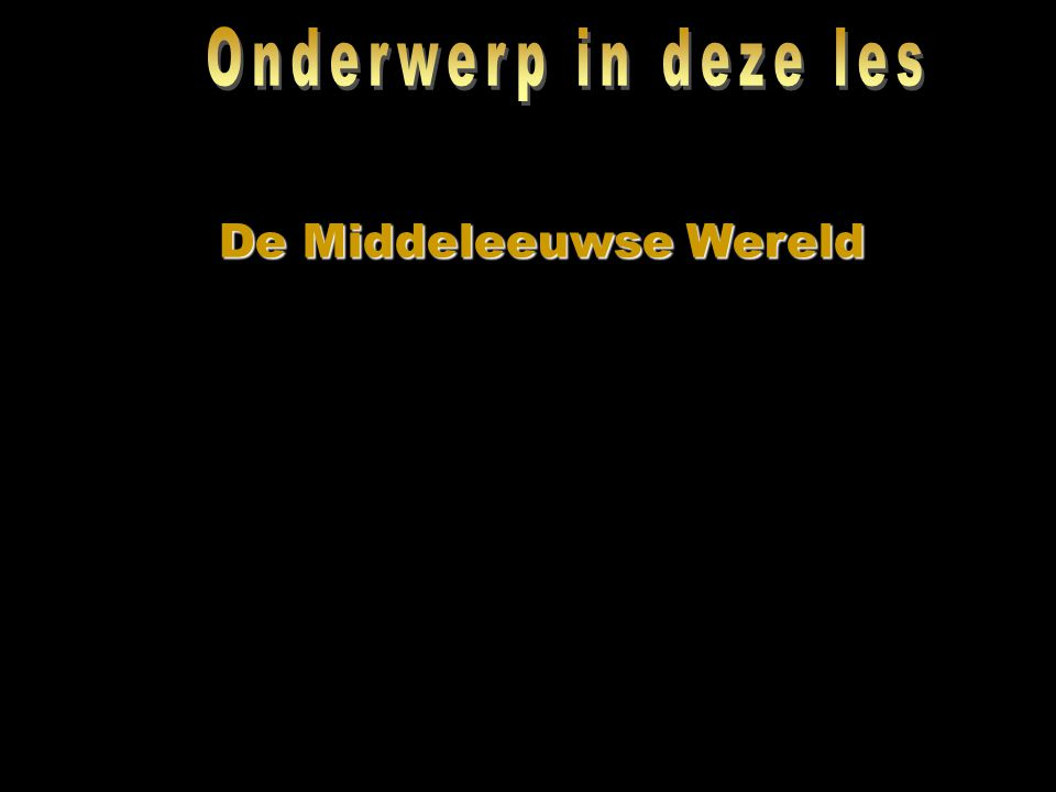 De Middeleeuwse Wereld