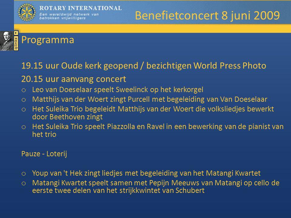 Programma 19.15 uur Oude kerk geopend / bezichtigen World Press Photo 20.15 uur aanvang concert o Leo van Doeselaar speelt Sweelinck op het kerkorgel o Matthijs van der Woert zingt Purcell met begeleiding van Van Doeselaar o Het Suleika Trio begeleidt Matthijs van der Woert die volksliedjes bewerkt door Beethoven zingt o Het Suleika Trio speelt Piazzolla en Ravel in een bewerking van de pianist van het trio Pauze - Loterij o Youp van t Hek zingt liedjes met begeleiding van het Matangi Kwartet o Matangi Kwartet speelt samen met Pepijn Meeuws van Matangi op cello de eerste twee delen van het strijkkwintet van Schubert Benefietconcert 8 juni 2009