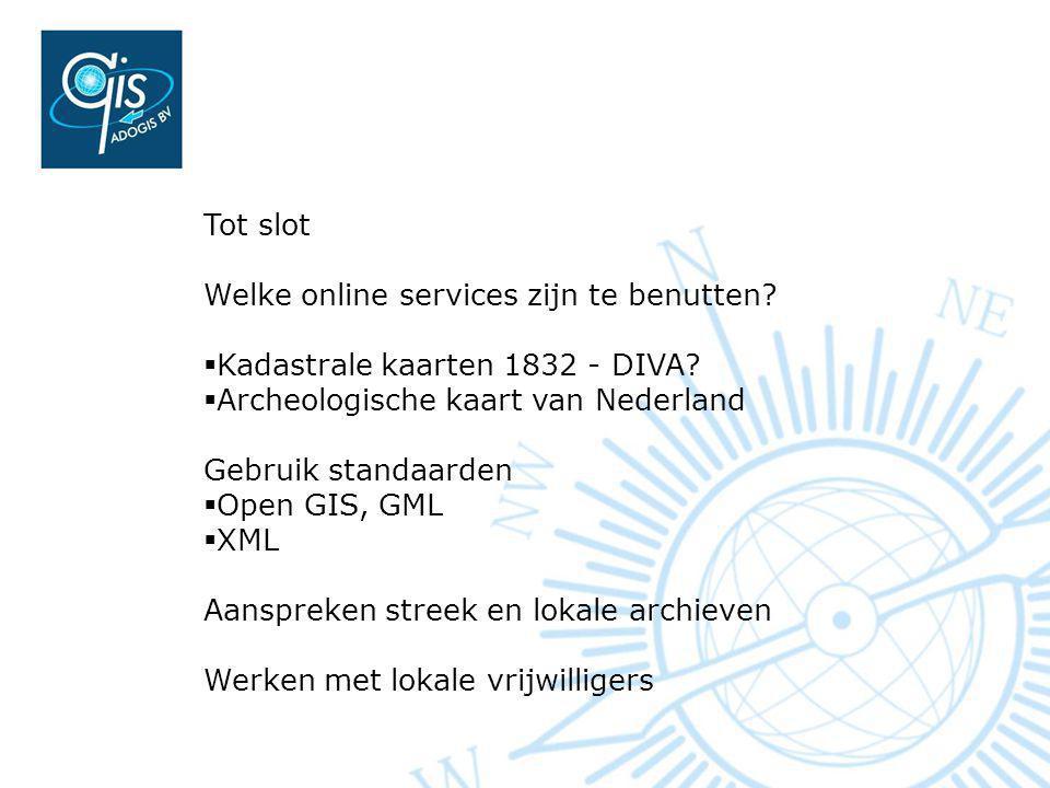 Tot slot Welke online services zijn te benutten. Kadastrale kaarten 1832 - DIVA.
