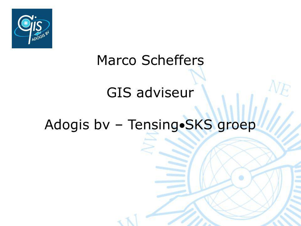 Marco Scheffers GIS adviseur Adogis bv – TensingSKS groep