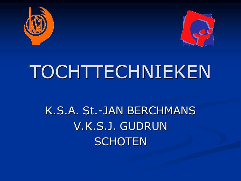TOCHTTECHNIEKEN K.S.A. St.-JAN BERCHMANS V.K.S.J. GUDRUN SCHOTEN