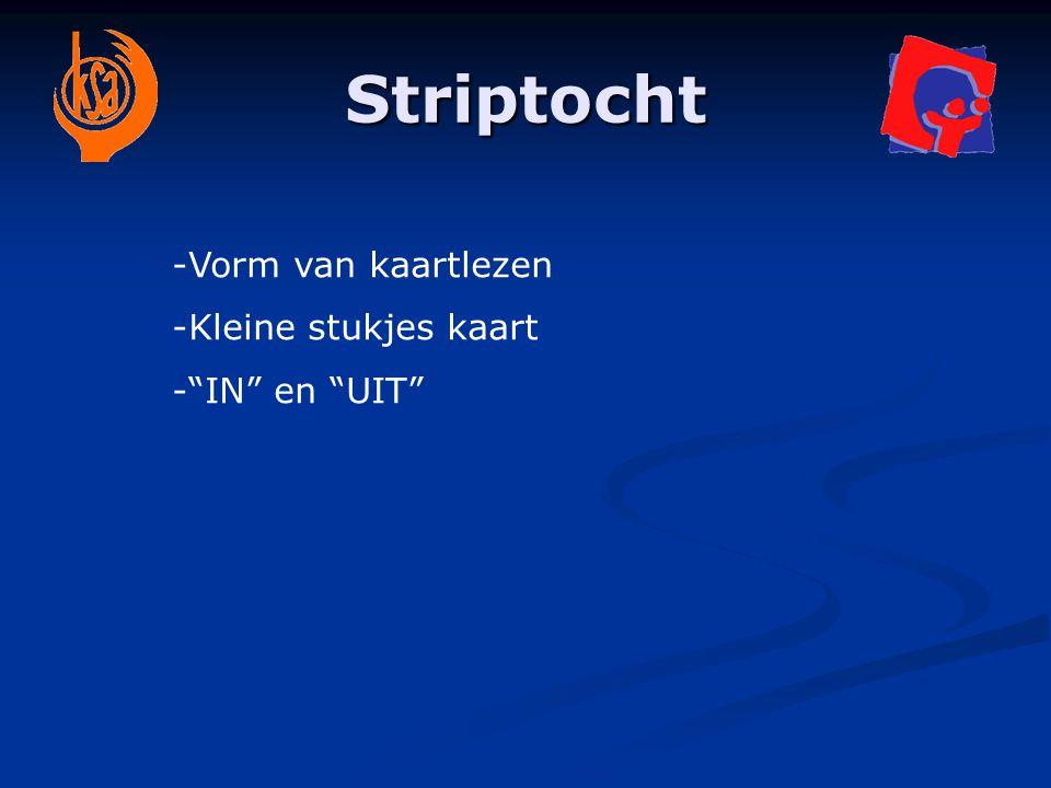 """Striptocht -Vorm van kaartlezen -Kleine stukjes kaart -""""IN"""" en """"UIT"""""""