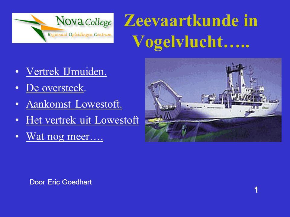 12 Het wachtlopen: Altijd een goede uitkijk houden Scheepvaart verkeer Veel zeiljachten om u heen.