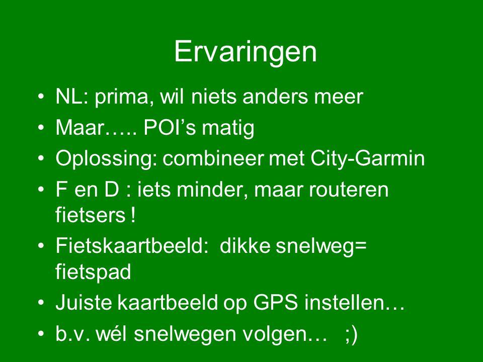 Ervaringen NL: prima, wil niets anders meer Maar…..