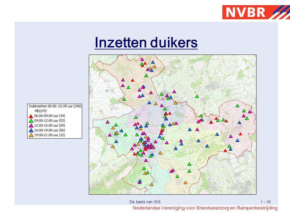 Nederlandse Vereniging voor Brandweerzorg en Rampenbestrijding De basis van GIS1 - 19 Inzetten duikers