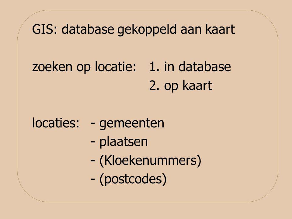 GIS: database gekoppeld aan kaart zoeken op locatie: 1.