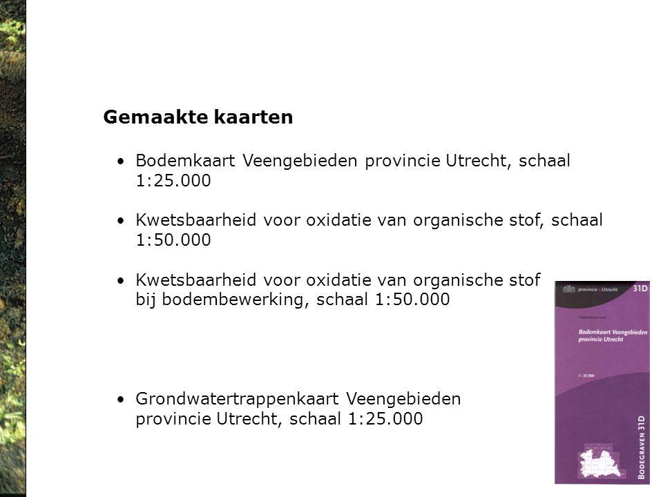 Gemaakte kaarten Bodemkaart Veengebieden provincie Utrecht, schaal 1:25.000 Kwetsbaarheid voor oxidatie van organische stof, schaal 1:50.000 Kwetsbaar