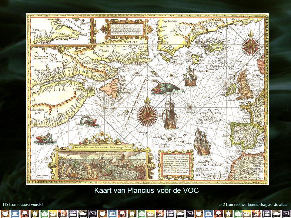 H5 Een nieuwe wereld5.2 Een nieuwe kennisdrager: de atlas Kaart van Plancius voor de VOC