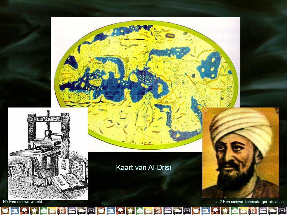 H5 Een nieuwe wereld5.2 Een nieuwe kennisdrager: de atlas Kaart van Al-Drisi