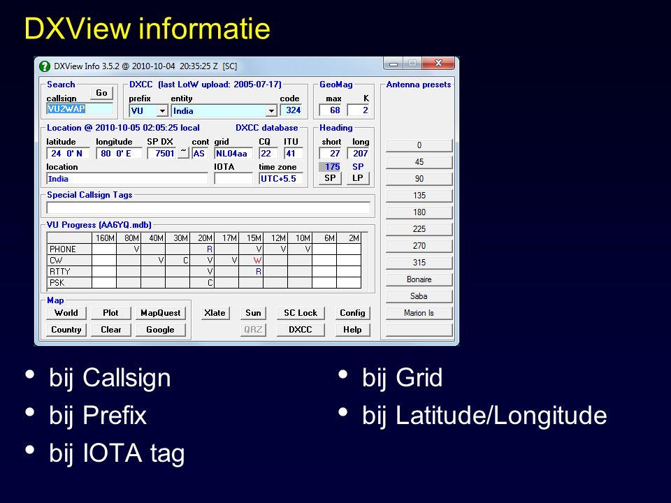 DXView informatie bij Callsign bij Prefix bij IOTA tag bij Grid bij Latitude/Longitude