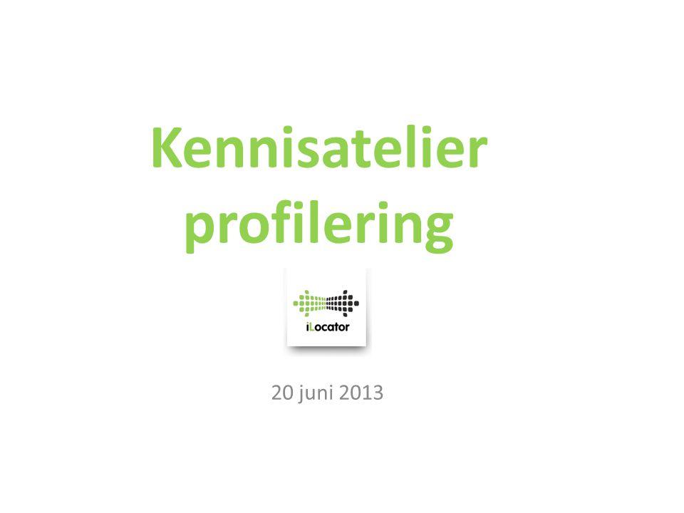 Kennisatelier profilering 20 juni 2013