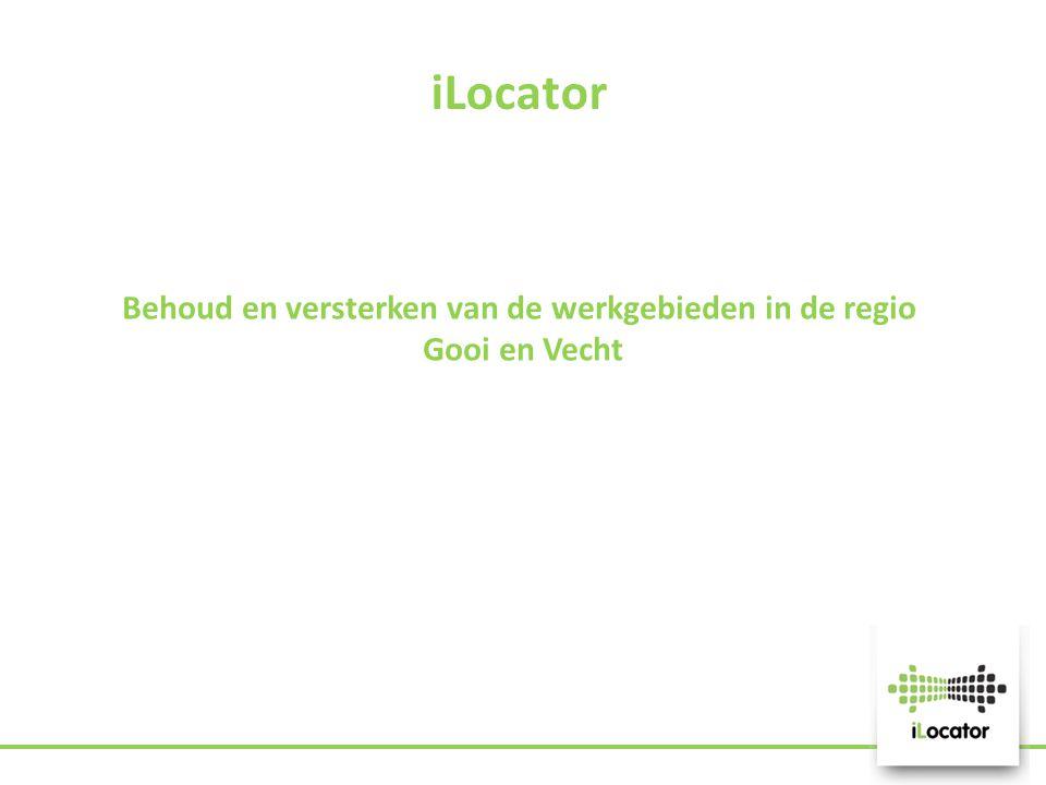 Behoud en versterken van de werkgebieden in de regio Gooi en Vecht iLocator
