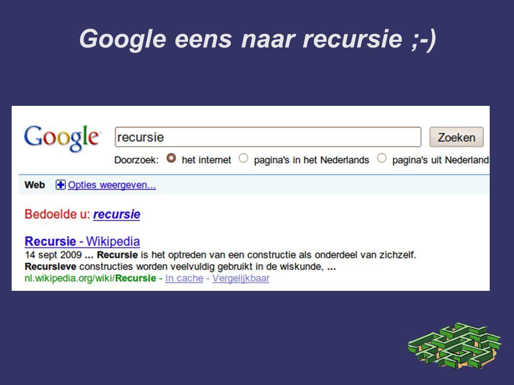 Google eens naar recursie ;-)