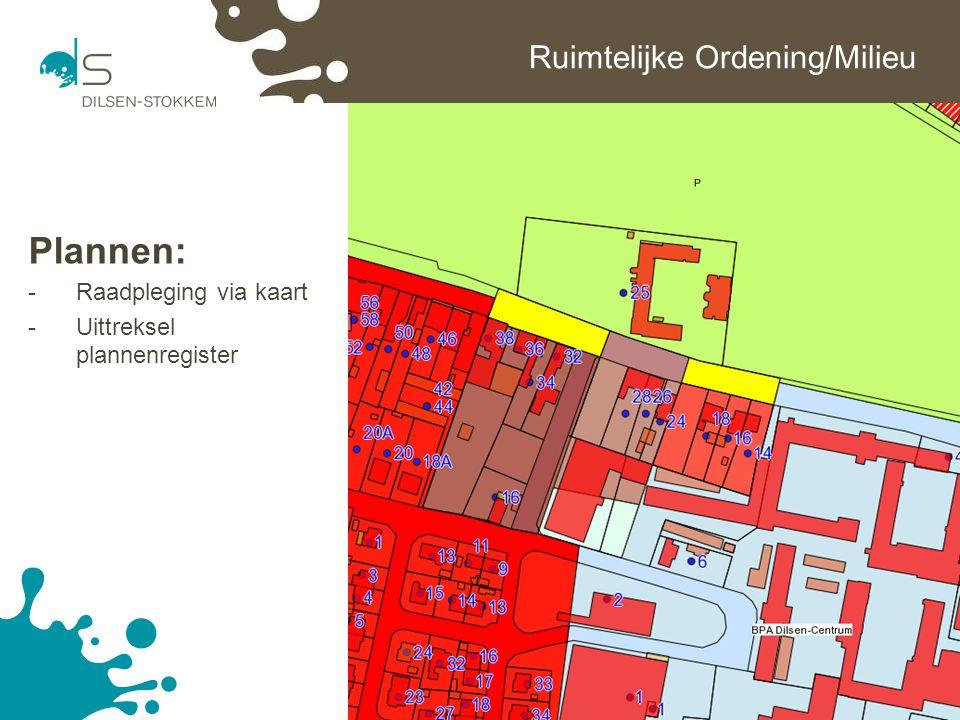 14 Ruimtelijke Ordening/Milieu Plannen: -Raadpleging via kaart -Uittreksel plannenregister
