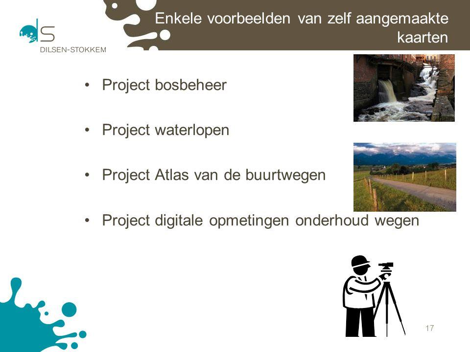 17 Enkele voorbeelden van zelf aangemaakte kaarten Project bosbeheer Project waterlopen Project Atlas van de buurtwegen Project digitale opmetingen on