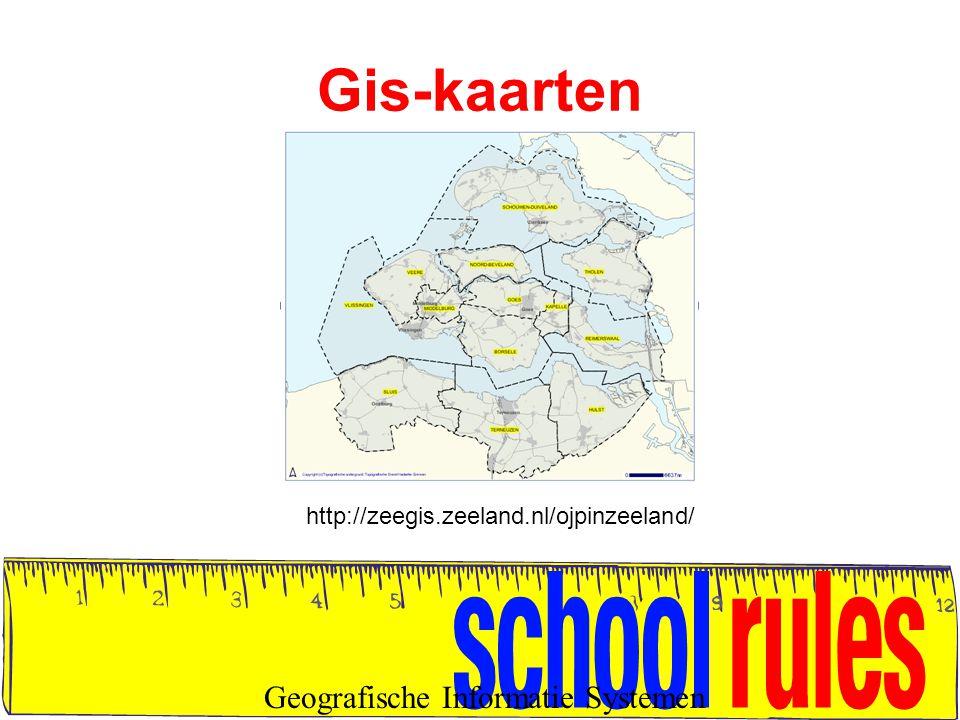 Gis-kaarten Geografische Informatie Systemen http://zeegis.zeeland.nl/ojpinzeeland/