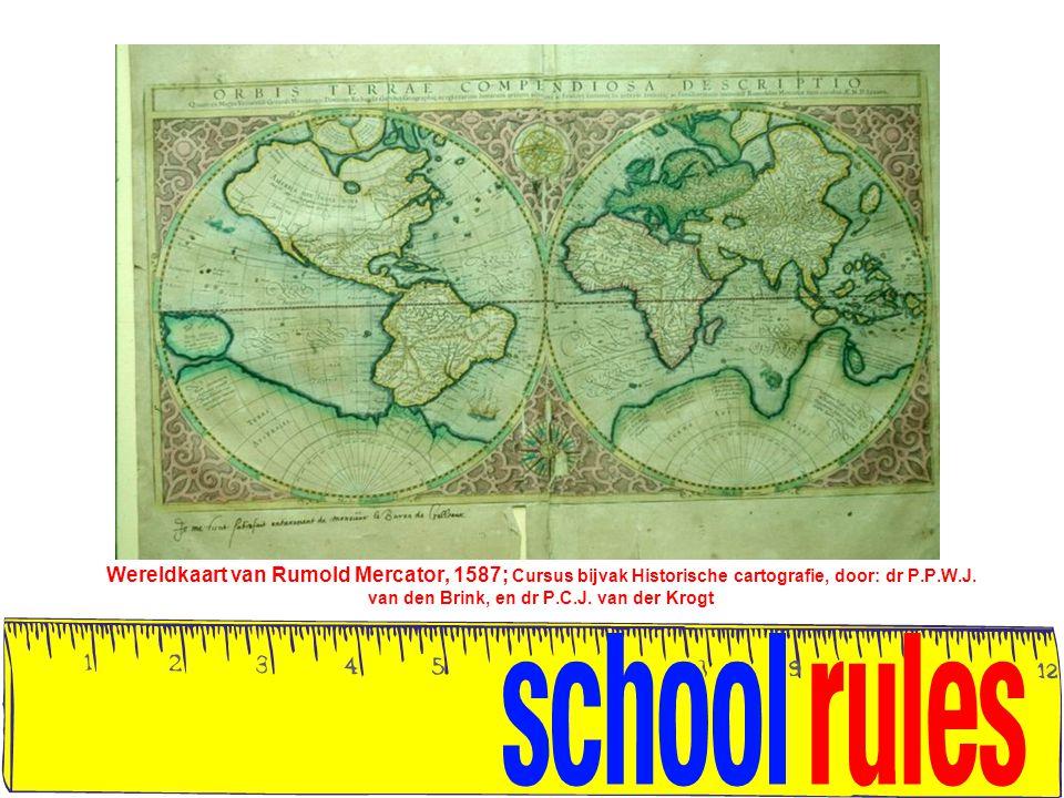 Wereldkaart van Rumold Mercator, 1587; Cursus bijvak Historische cartografie, door: dr P.P.W.J. van den Brink, en dr P.C.J. van der Krogt