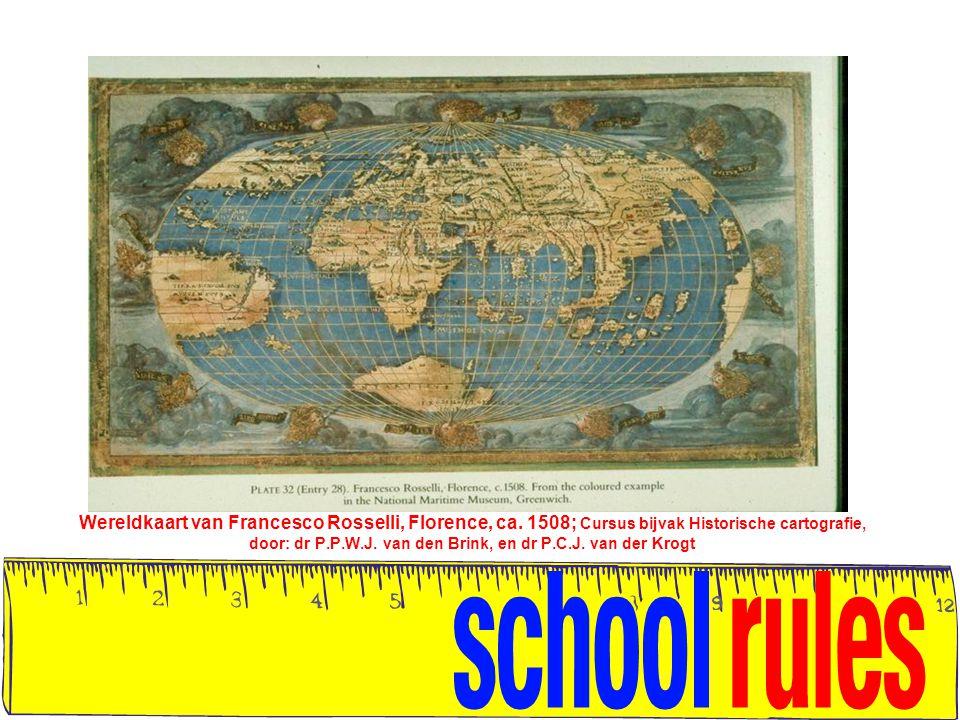 Wereldkaart van Francesco Rosselli, Florence, ca. 1508; Cursus bijvak Historische cartografie, door: dr P.P.W.J. van den Brink, en dr P.C.J. van der K